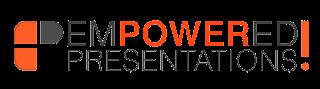Empowered Presentations